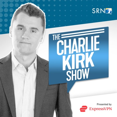 The Charlie Kirk Show:Charlie Kirk