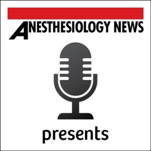 Anesthesiology News Presents