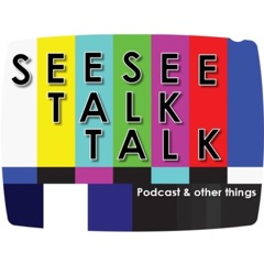 See See Talk Talk Podcast - Movies & Stories