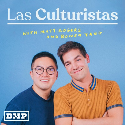 Las Culturistas with Matt Rogers and Bowen Yang:Big Money Players Network & iHeartRadio