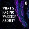 What's Pacific Warrior about?  artwork