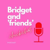 Bridget & Friends