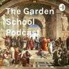 The Garden School Podcast
