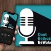#DontBeBrokeBeWoke artwork