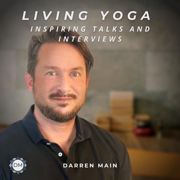 Living Yoga with Darren Main