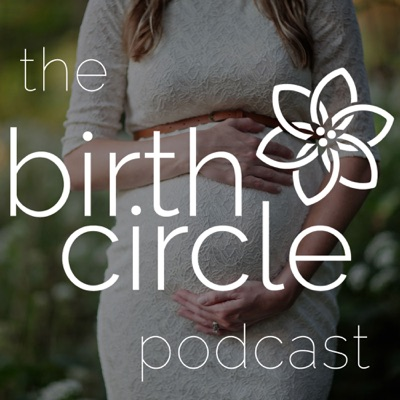 The BirthCircle | Birth, Pregnancy, & PostPartum Conversations:BirthCircle.com