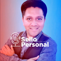 Sello Personal Podcast