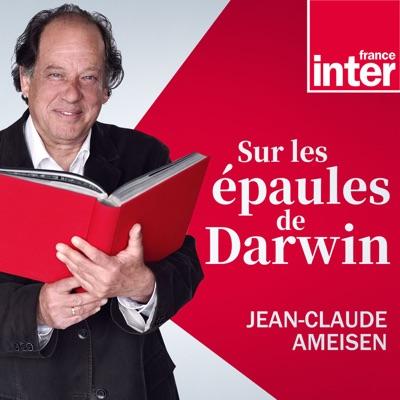 Sur les épaules de Darwin:France Inter