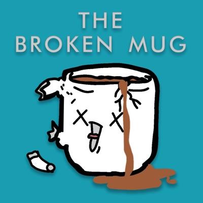 The Broken Mug