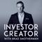 Investor Creator with Brad Smotherman