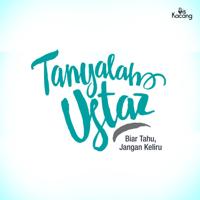 Tanyalah Ustaz