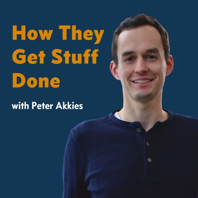 How They Get Stuff Done