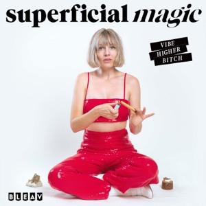 Superficial Magic