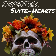 Sinister Suite-hearts Podcast