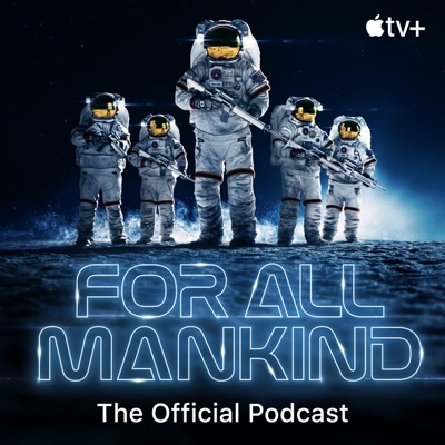 For All Mankind: The Official Podcast:tv+
