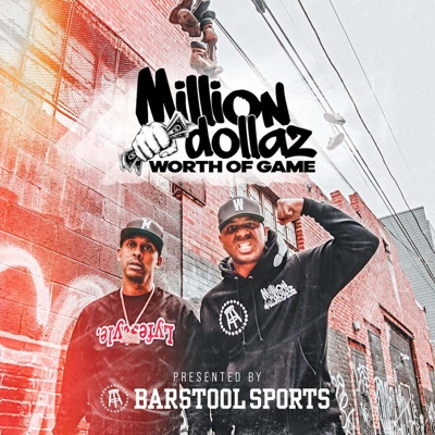 Million Dollaz Worth Of Game:Barstool Sports