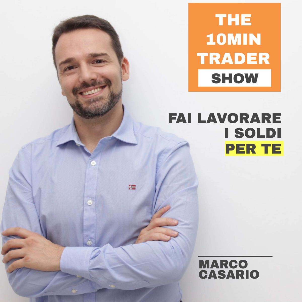 The 10Min Trader con Marco Casario