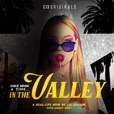 Once Upon a Time… In the Valley:C13Originals