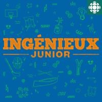 Ingénieux junior podcast
