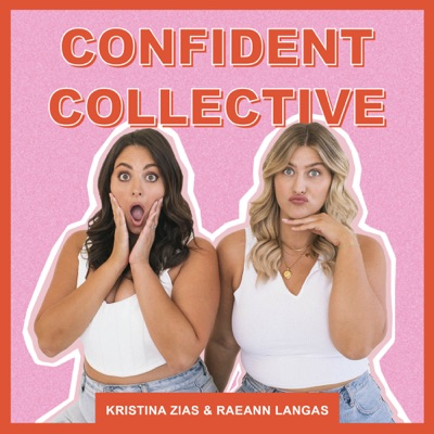 Confident Collective:Kristina Zias and Raeann Langas