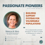 Building Support Systems for Vulnerable Populations with Rebecca W. Munn