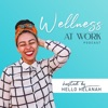 Wellness At Work The Podcast artwork