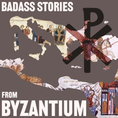 Badass Stories from Byzantium