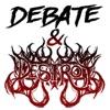 Debate & Destroy artwork