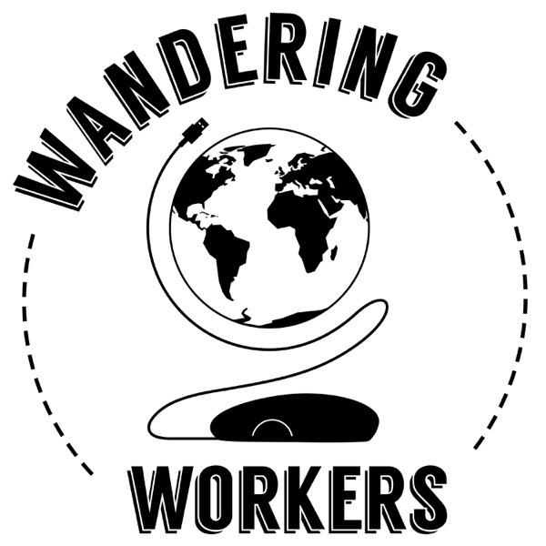 Wandering Workers Podcast