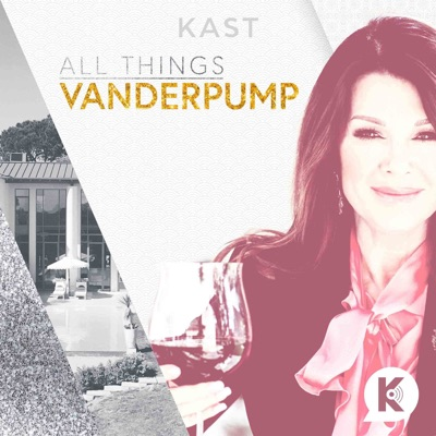 All Things Vanderpump:Kast Media | Lisa Vanderpump