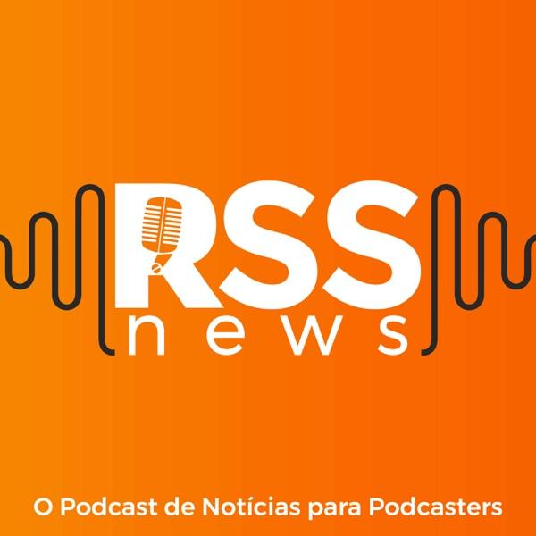 RSS News I O Podcast de Notícias para Podcasters image
