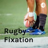 Rugby Fixation artwork