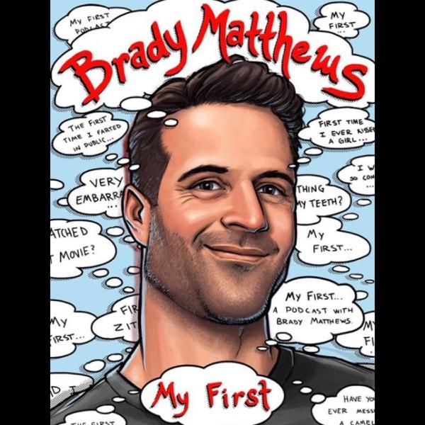 My First w/ Brady Matthews