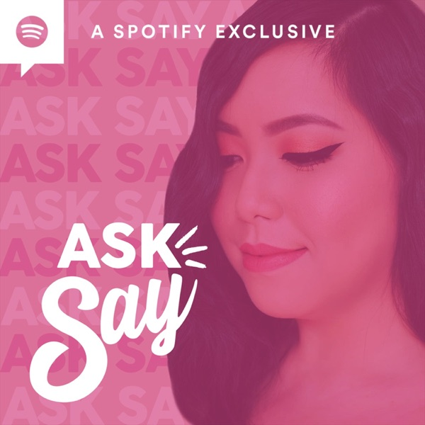 ASK SAY: The Podcast
