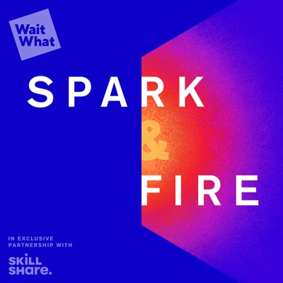 Spark & Fire: Epic Creative Stories:WaitWhat