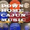 Down Home Cajun Music artwork