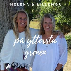 Helena & Lillemor på yttersta grenen