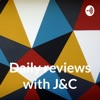 Daily reviews with J&C artwork