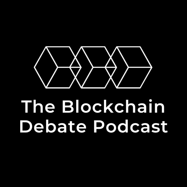 The Blockchain Debate Podcast