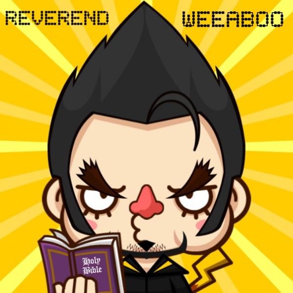 Reverend Weeaboo Artwork