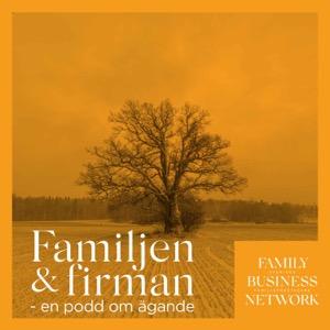 Familjen & firman - en podd om ägande