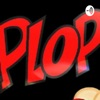 Plop Podcast