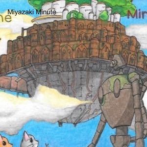 Miyazaki Minute