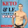Keto & Intermittent Fasting Lifestyle with Alex Yehorov
