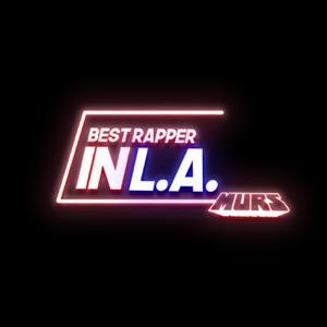 Best Rapper In L.A.