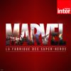 Marvel, la fabrique des super-héros - France Inter