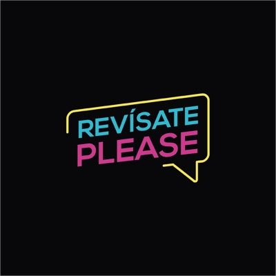 Revísate please