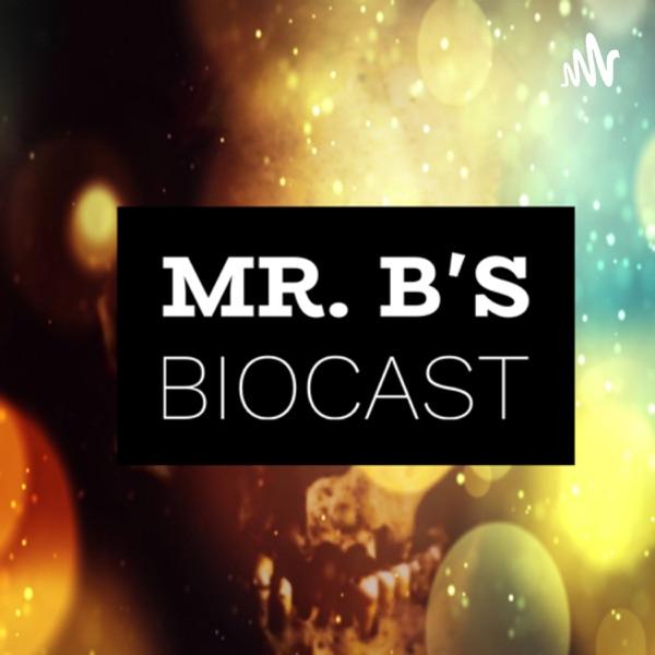 Mr. B's Biocast Artwork