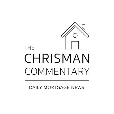 Chrisman Commentary - Daily Mortgage News