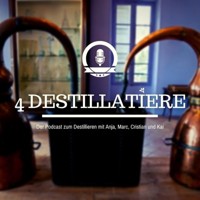 4 Destillatiere - der Destillations-Podcast